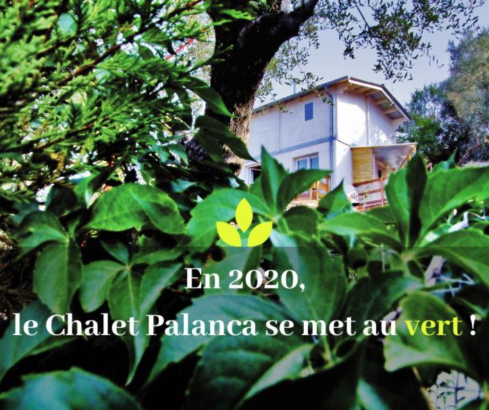 Chalet Palanca se met au Vert!